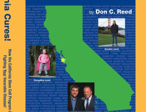 How the California Stem Cell Program is Fighting Your Incurable Disease!